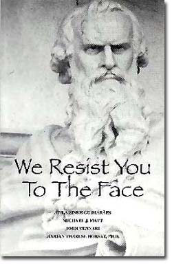 We Resist You to the Face