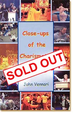 Close-ups of the Charismatic Movement BY JOHN VENNARI ...
