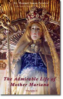 Our Lady of Good Success, the Admirable Life of Mother MAriana Volume II